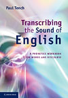 Korice knjige Transcribing the Sound of English: A Phonetics Workbook for Words...