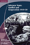 Korice knjige History for the IB Diploma: Interwar Years: Conflict and Cooperation 1919-39