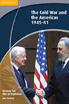 Korice knjige History for the IB Diploma: The Cold War and the Americas 1945-1981